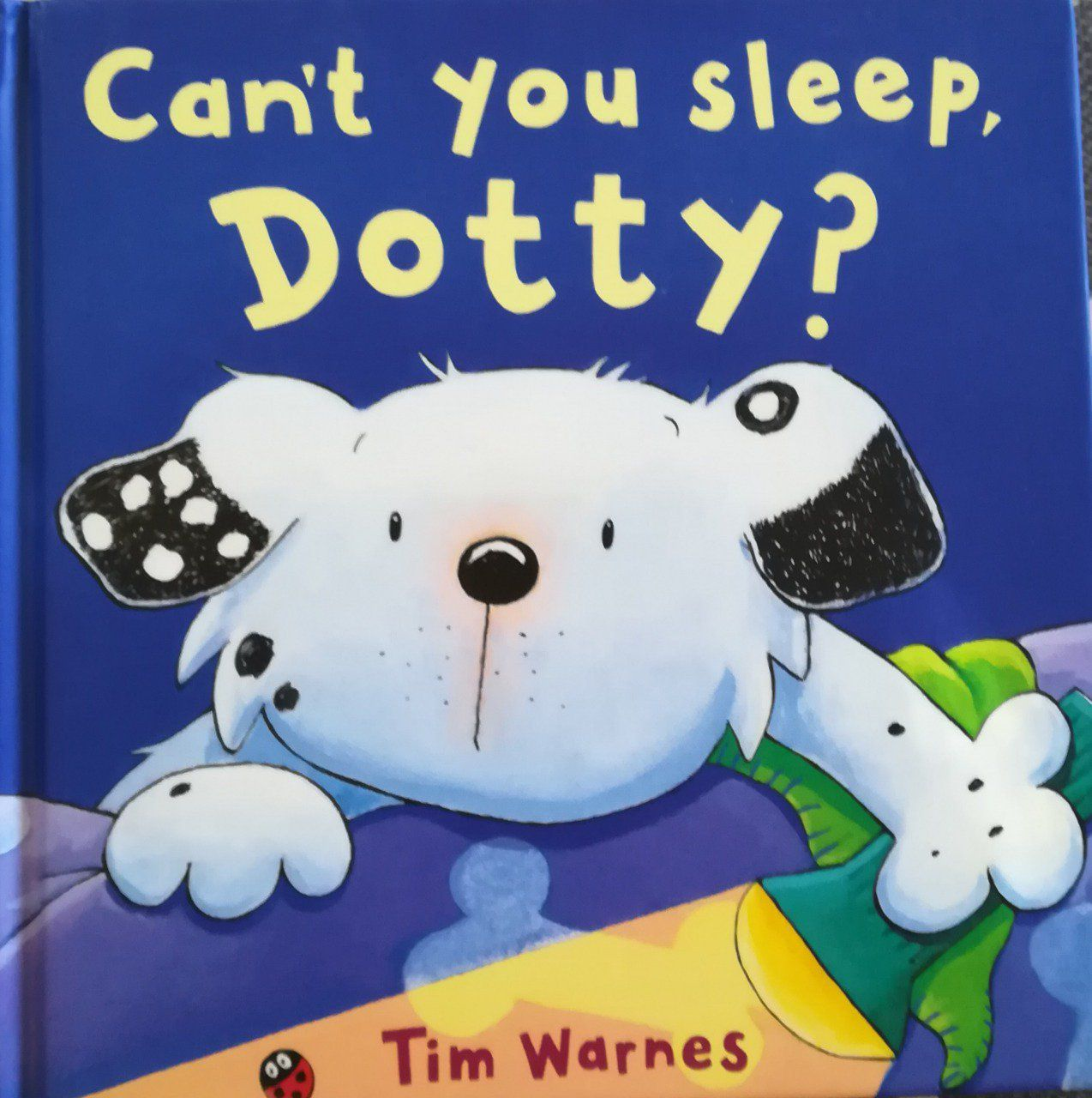 Can't you sleep Dotty ?