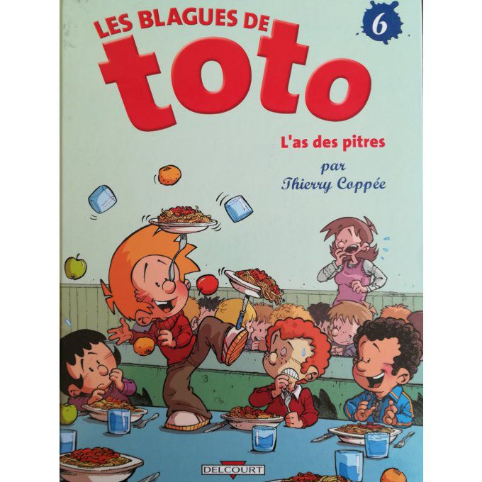 Toto, l'as des pitres vol.6