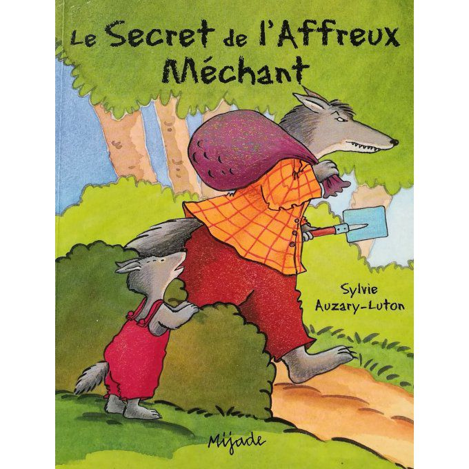 Le secret de l'affreux méchant