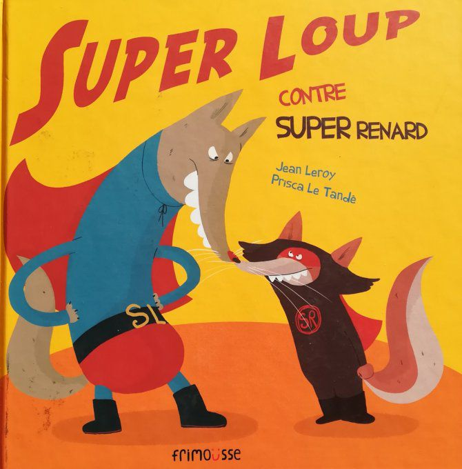 Super Loup contre Super Renard