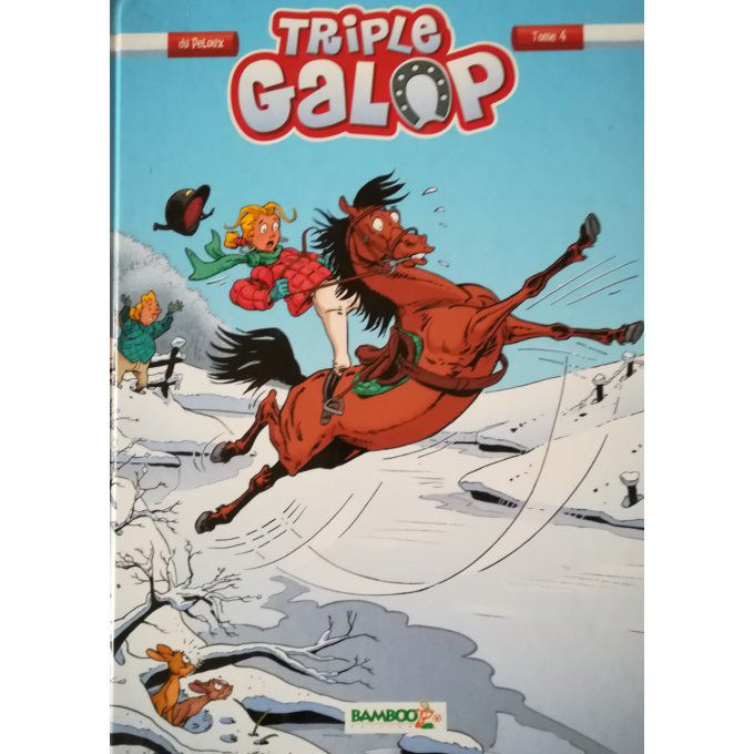 Triple galop tome 4